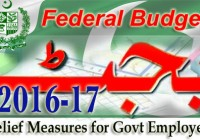 FEDERAL BUDGET 2016-17: Relief Measures for Govt Employees; Increase in Pay & Allowances, Pension & Up-gradations of Posts